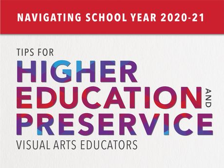 Tips for Higher Education and Preservice Visual Arts Educators